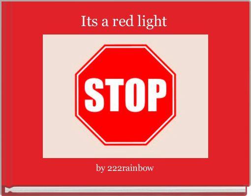 Its a red light