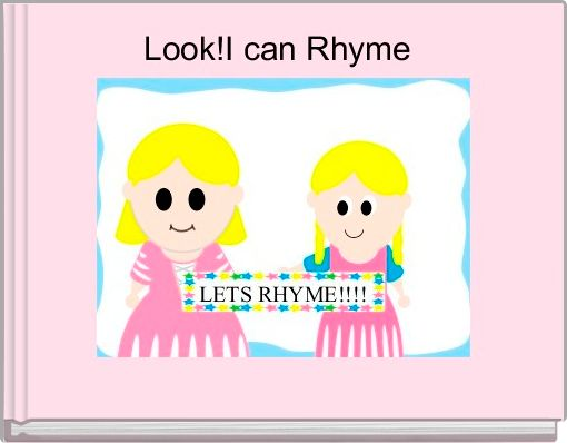 Look!I can Rhyme