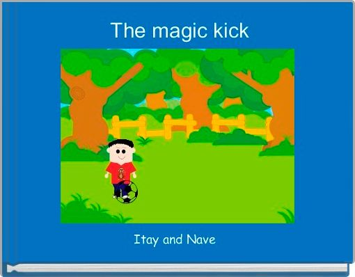 The magic kick