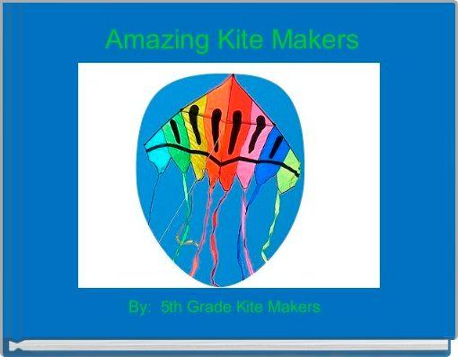 Amazing Kite Makers