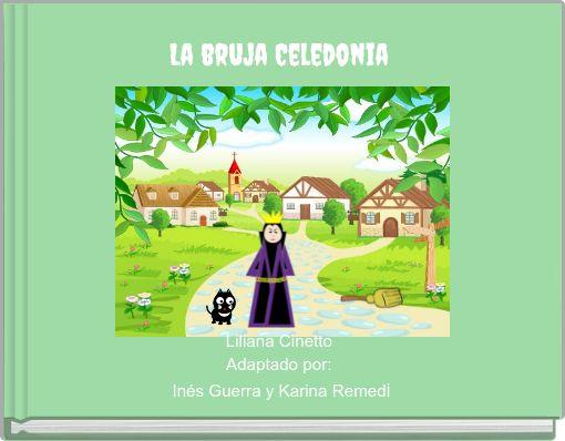 La bruja Celedonia