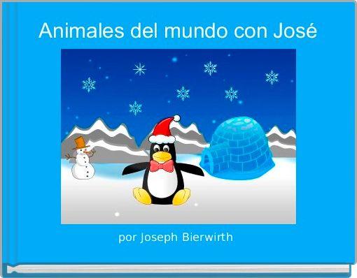 Animales del mundo con José