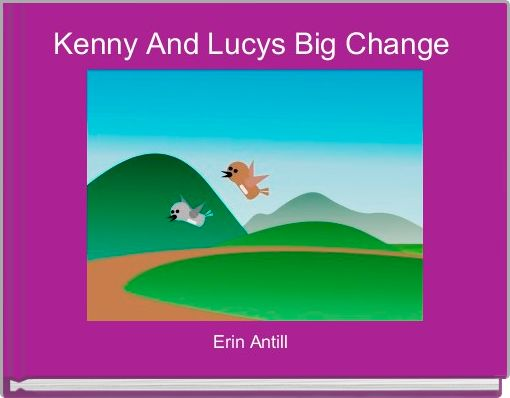 Kenny And Lucys Big Change