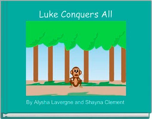 Luke Conquers All