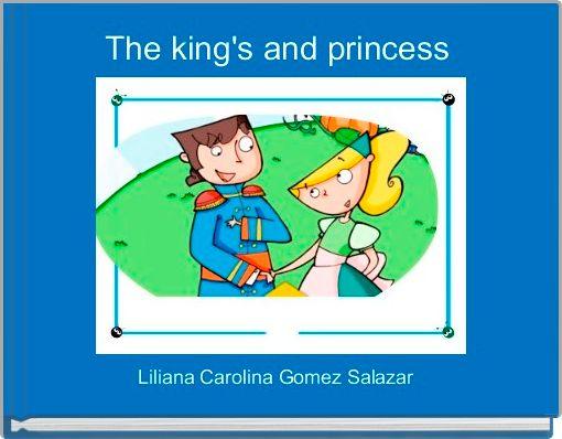The king's and princess