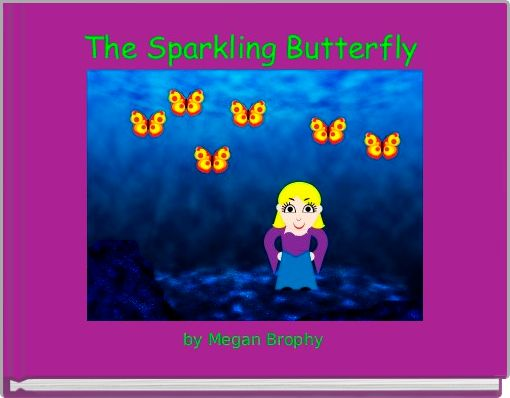 The Sparkling Butterfly