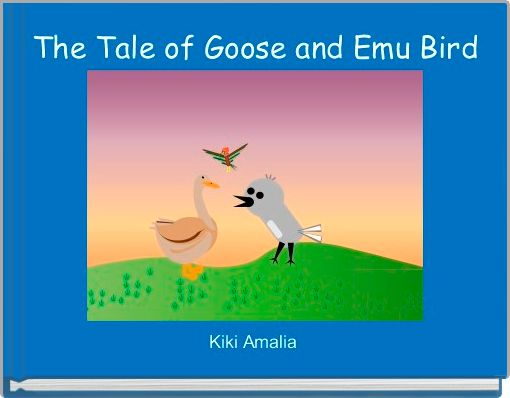 The Tale of Goose and Emu Bird