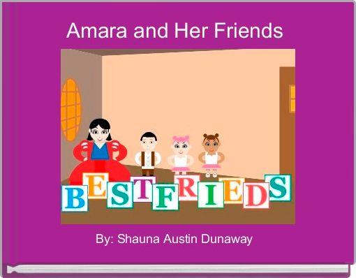 Amara and Her Friends