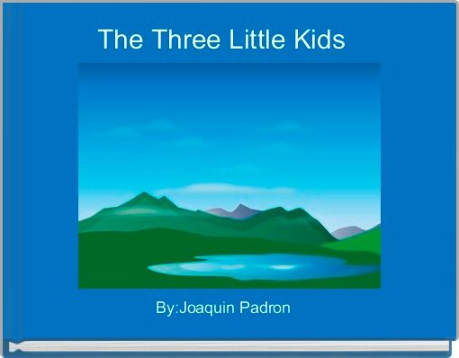 The Three Little Kids
