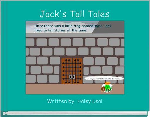 Jack's Tall Tales