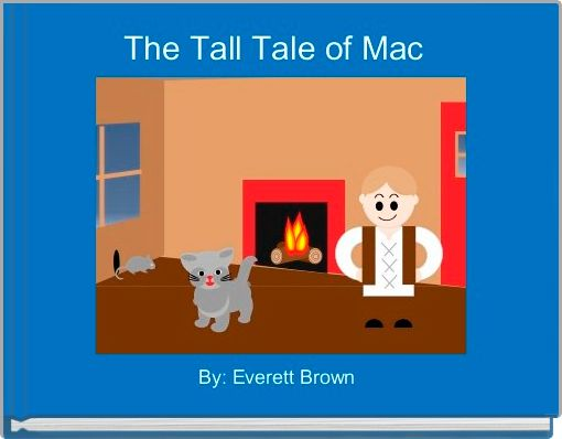 The Tall Tale of Mac