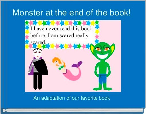 Monster at the end of the book!