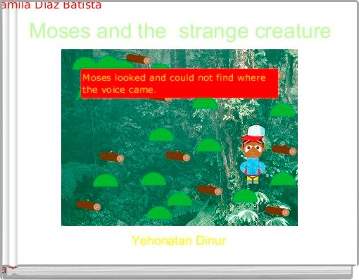Moses and the  strange creature
