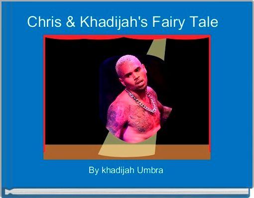 Chris & Khadijah's Fairy Tale