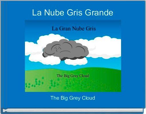 La Nube Gris Grande