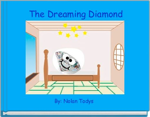 The Dreaming Diamond