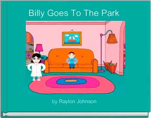 Billy Goes To The Park
