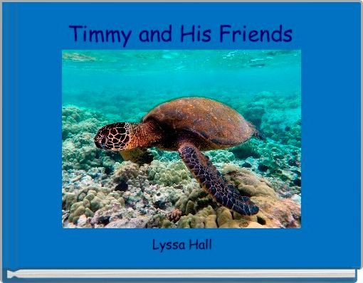 Timmy and His Friends