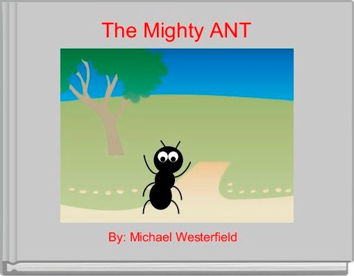 The Mighty ANT