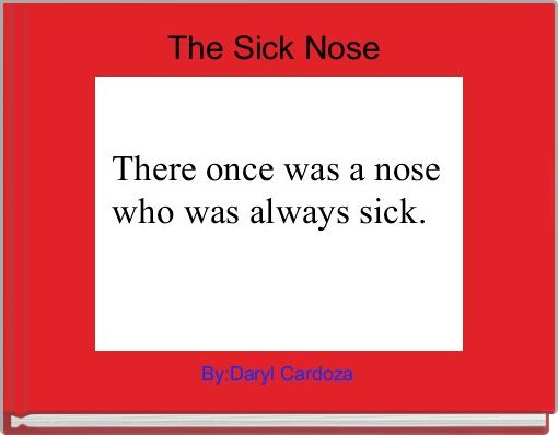 The Sick Nose