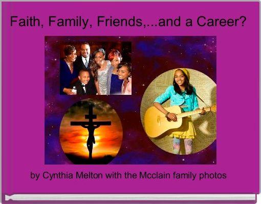 Faith, Family, Friends,...and a Career?