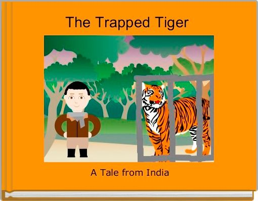 The Trapped Tiger