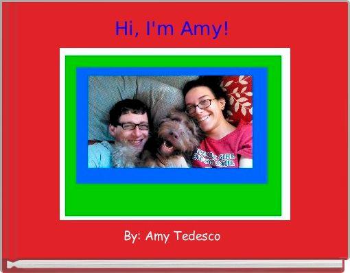 Hi, I'm Amy!