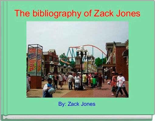 The bibliography of Zack Jones