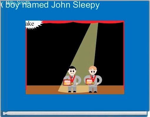 A boy named John Sleepy
