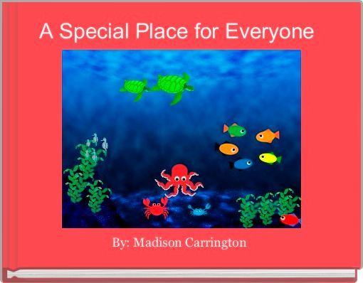 A Special Place for Everyone
