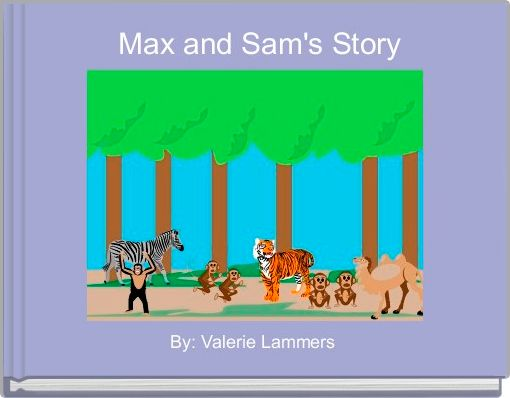 Max and Sam's Story