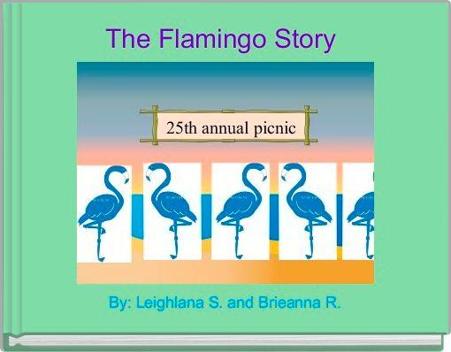 The Flamingo Story