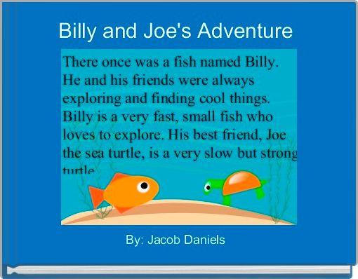 Billy and Joe's Adventure