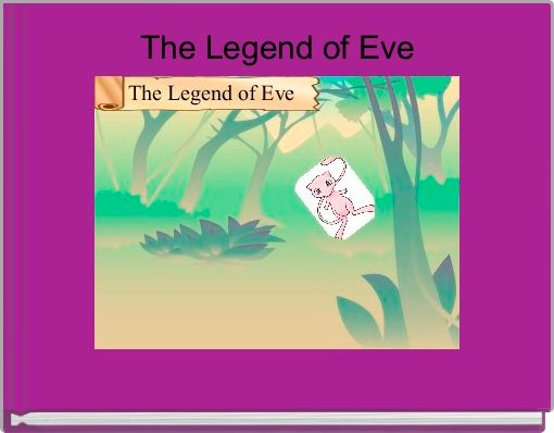 The Legend of Eve