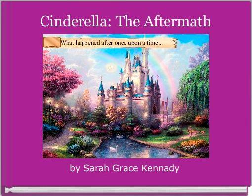 Cinderella: The Aftermath