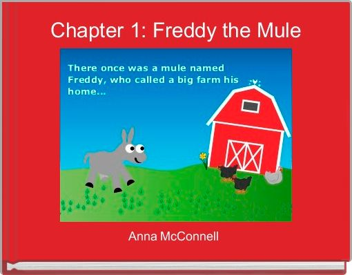 Chapter 1: Freddy the Mule