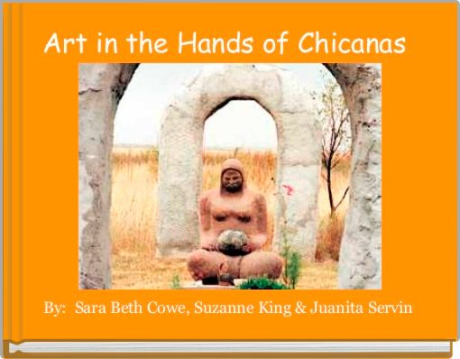 Art in the Hands of Chicanas