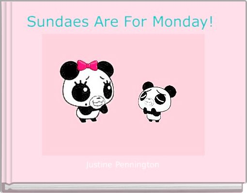 Sundaes Are For Monday!