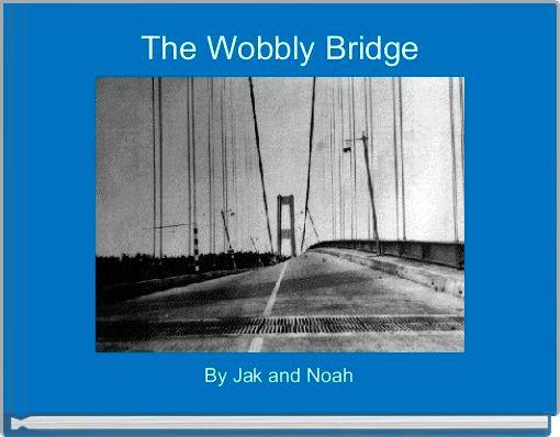 The Wobbly Bridge