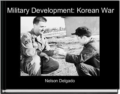 Military Development: Korean War