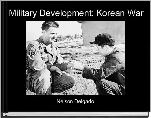 Military Development: Korean War