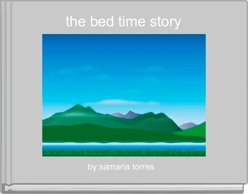 the bed time story