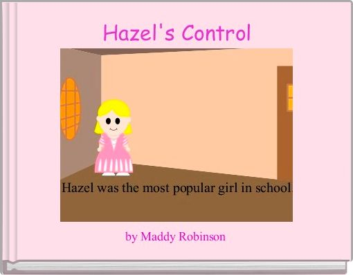 Hazel's Control