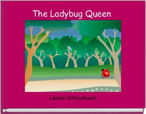 The Ladybug Queen