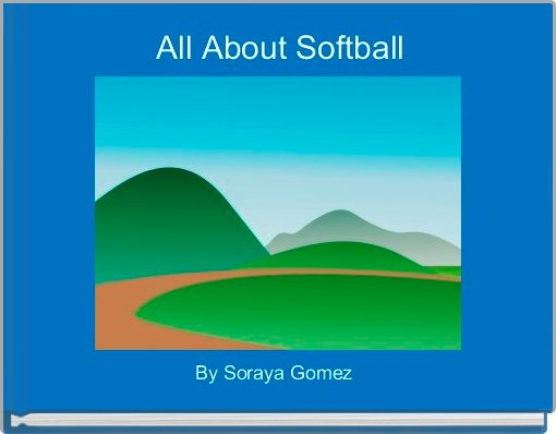All About Softball