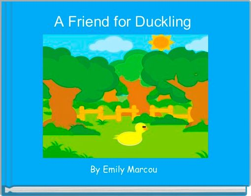 A Friend for Duckling
