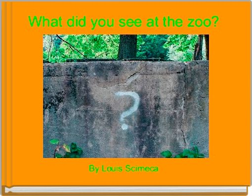 What did you see at the zoo?