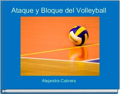 Ataque y Bloque del Volleyball