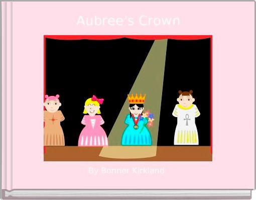 Aubree's Crown