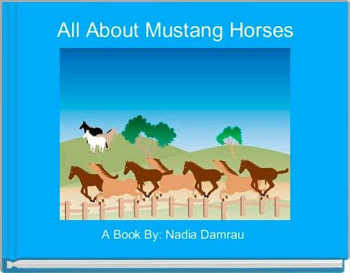 All About Mustang Horses
